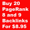 Buy 20 pagerank 8 and 9 Backlinks